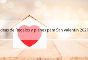 Kit de ideas para san Valentin y planes 2021, cocina, regalos y lugar magnificos