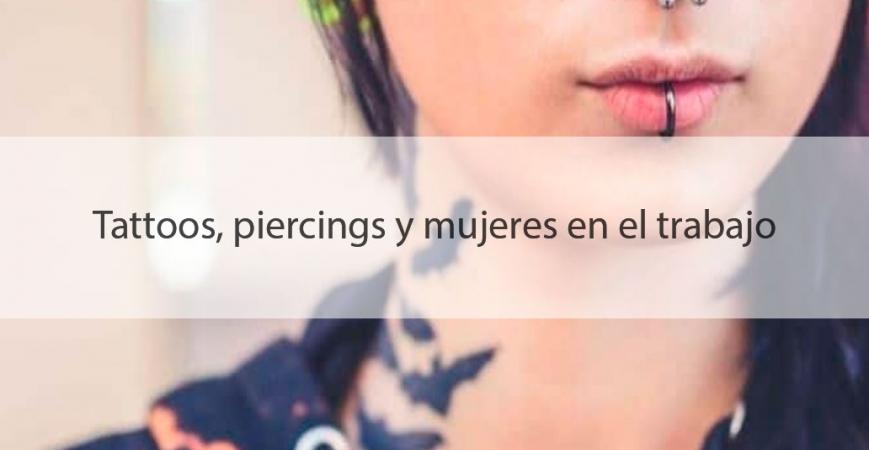 En el trabajo y en su vida, tatuajes y piercings para mujeres como complementos de moda